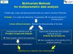 multivariate methods for multiparametric data analys is