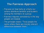 the fairness approach