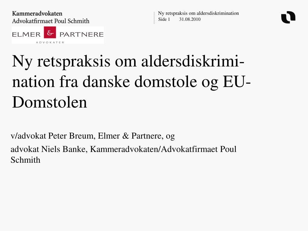 ny retspraksis om aldersdiskrimi nation fra danske domstole og eu domstolen l.