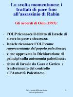la svolta momentanea i trattati di pace fino all assassinio di rabin
