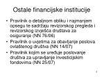ostale financijske institucije