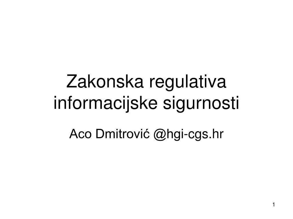 zakonska regulativa informacijske sigurnosti l.