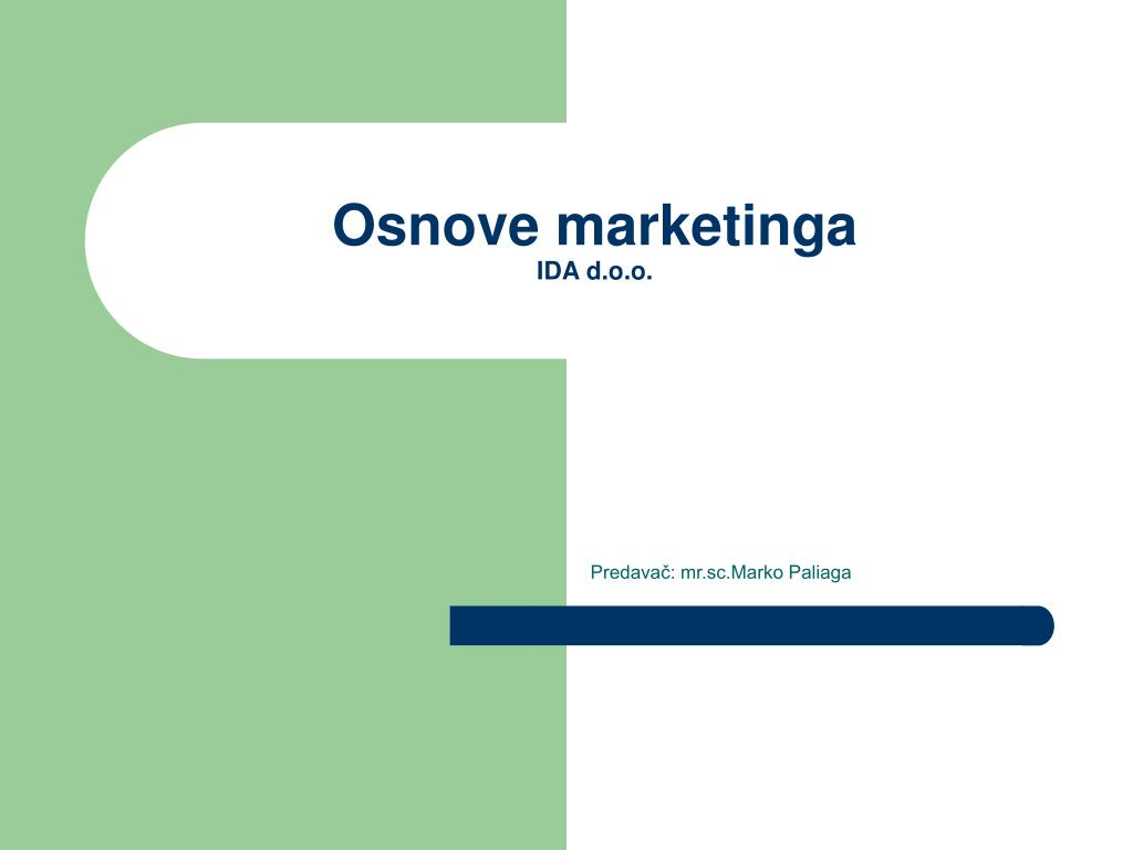 osnove marketinga ida d o o l.