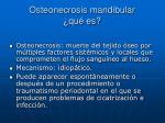 osteonecrosis mandibular qu es
