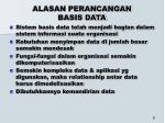 alasan perancangan basis data