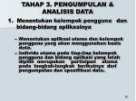 t ahap 3 pengumpulan analisis data