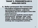 t ahap 3 pengumpulan analisis data15
