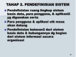 tahap 2 pendefinisian sistem