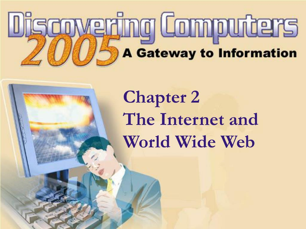 chapter 2 the internet and world wide web l.
