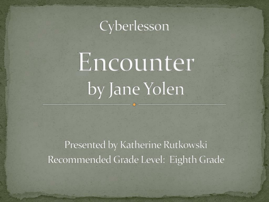 encounter by jane yolen l.