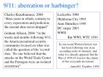 9 11 aberration or harbinger