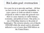 bin laden goal overreaction