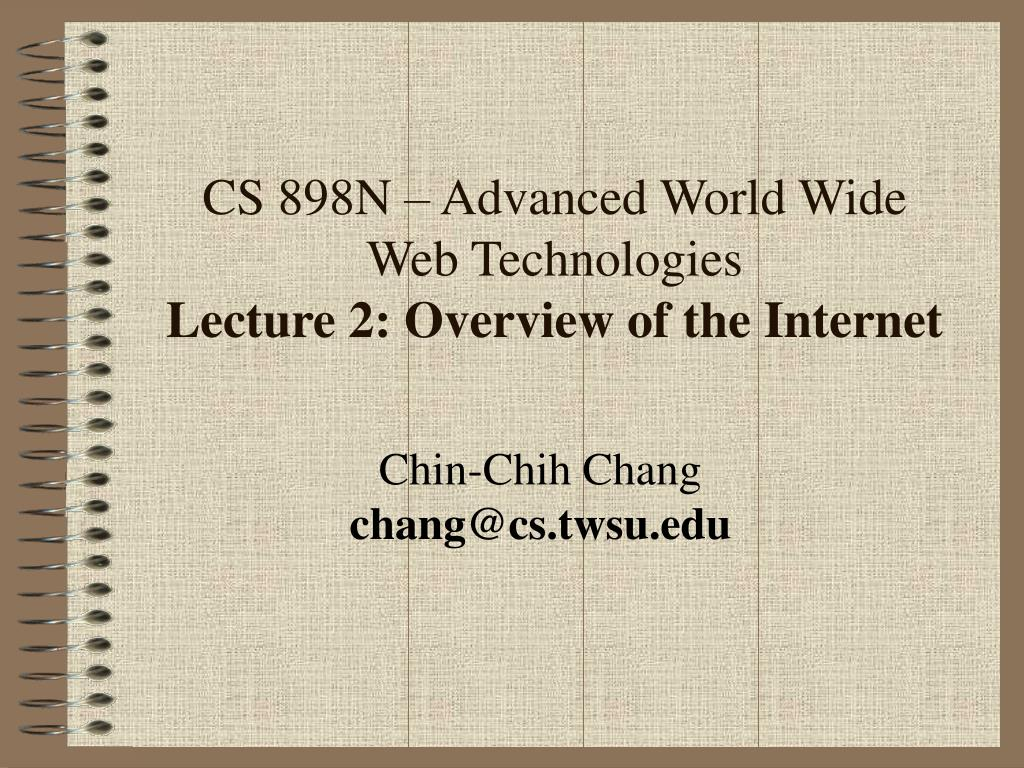 cs 898n advanced world wide web technologies lecture 2 overview of the internet l.