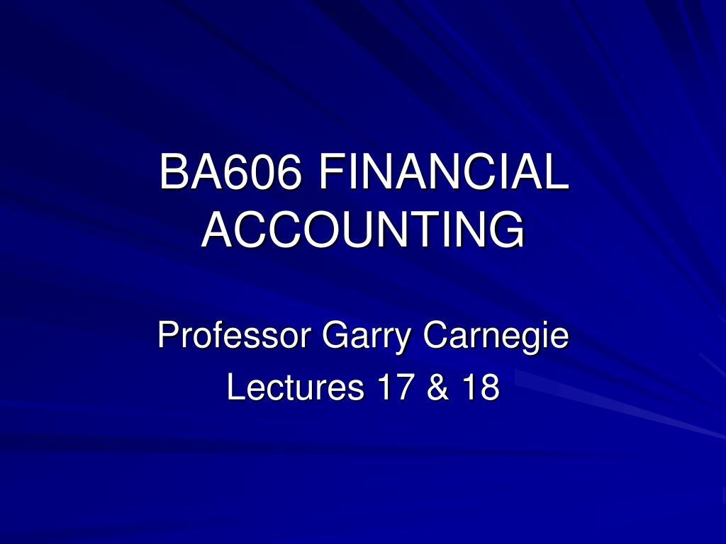 ba606 financial accounting l.