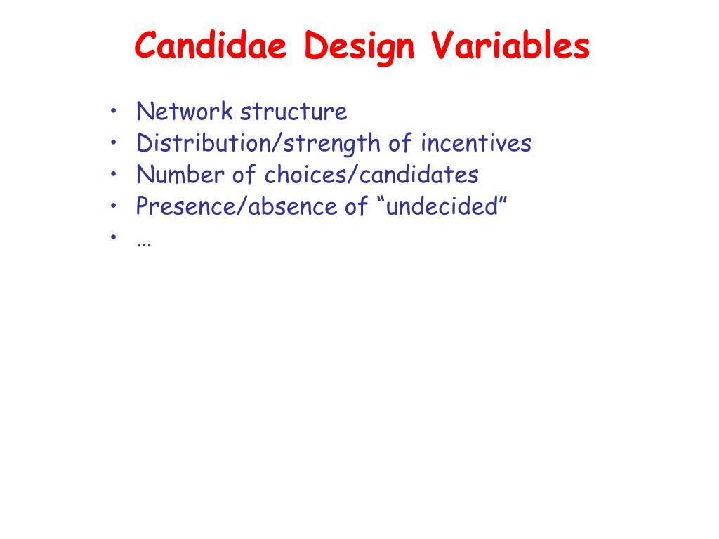 Candidae Design Variables