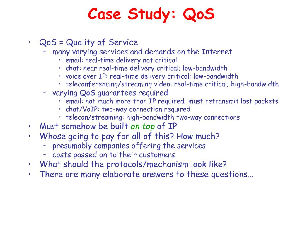Case Study: QoS