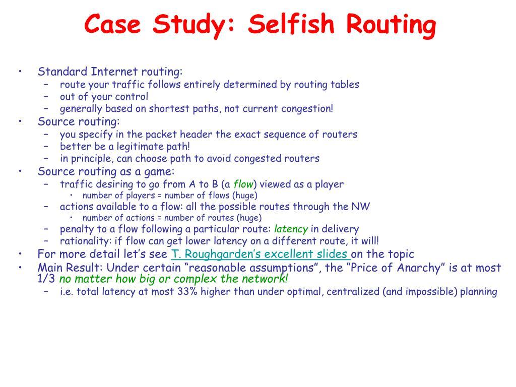Case Study: Selfish Routing