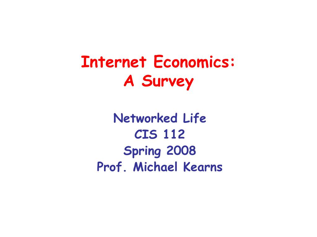 internet economics a survey l.