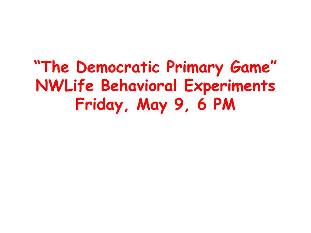 """The Democratic Primary Game"""