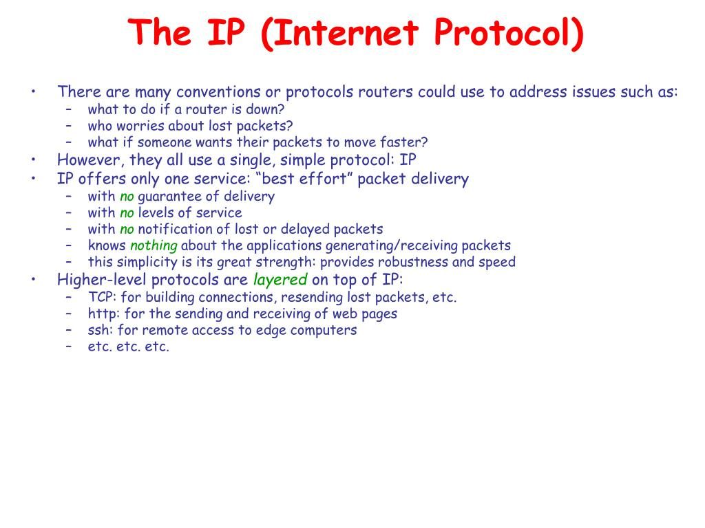 The IP (Internet Protocol)
