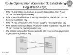 route optimization operation 3 establishing registration keys