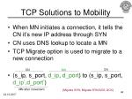 tcp solutions to mobility