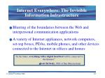 internet everywhere the invisible information infrastructure