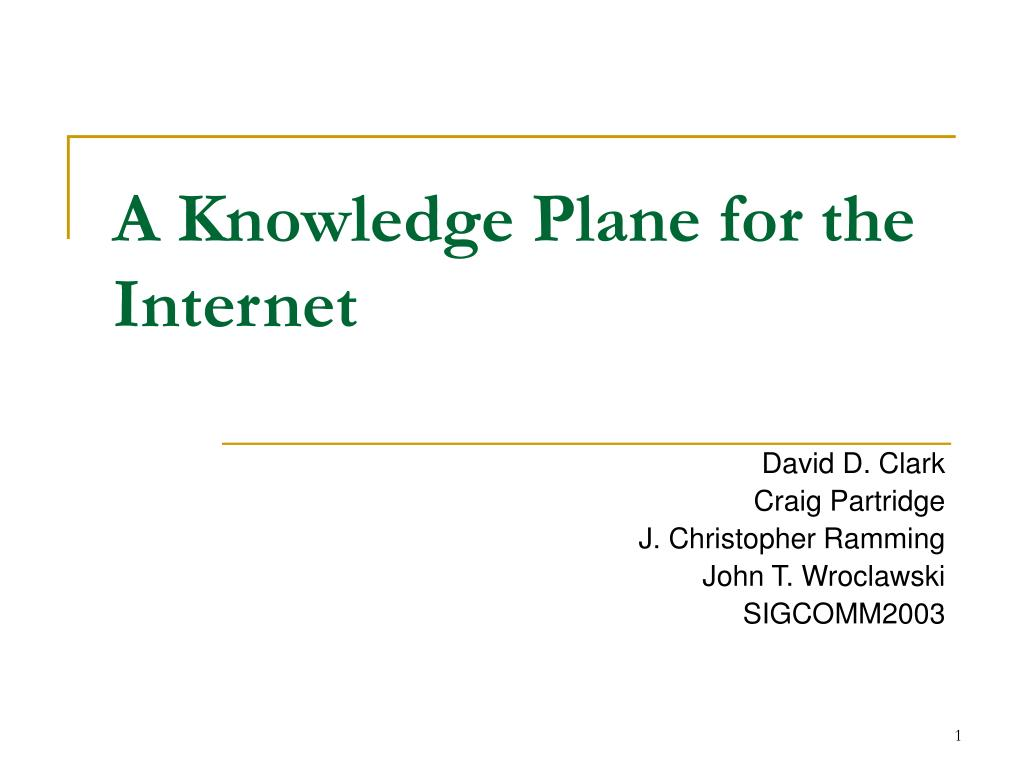 a knowledge plane for the internet l.