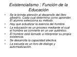 existencialismo funci n de la educaci n36
