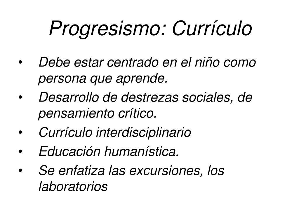 Progresismo: Currículo
