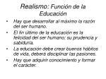 realismo funci n de la educaci n11