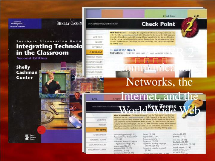 Chapter 2 communications networks the internet and the world wide web