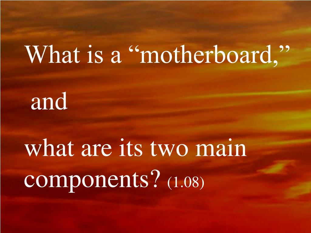 """What is a """"motherboard,"""""""