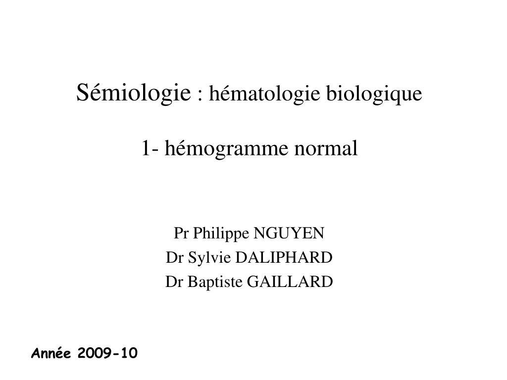 s miologie h matologie biologique 1 h mogramme normal l.
