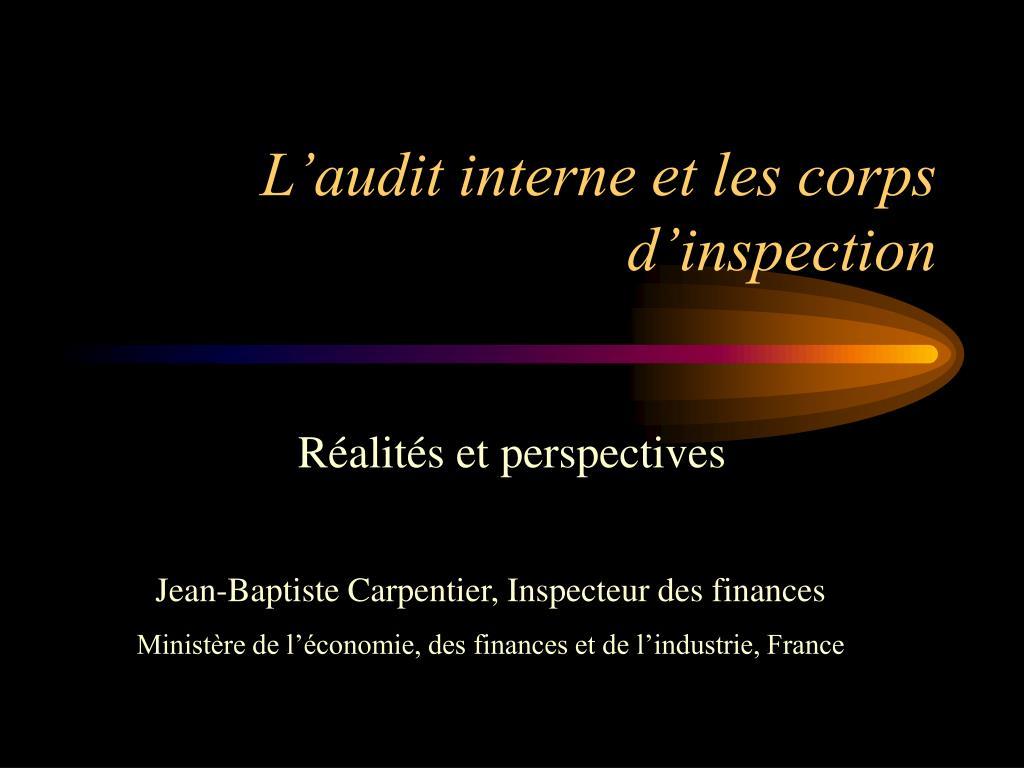 l audit interne et les corps d inspection l.