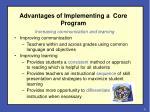 advantages of implementing a core program