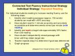 connected text fluency instructional strategy individual strategy repeated reading