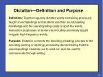 dictation definition and purpose