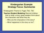 kindergarten example strategy focus summarize