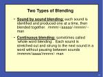 two types of blending