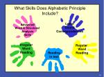 what skills does alphabetic principle include