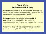 word work definition and purpose
