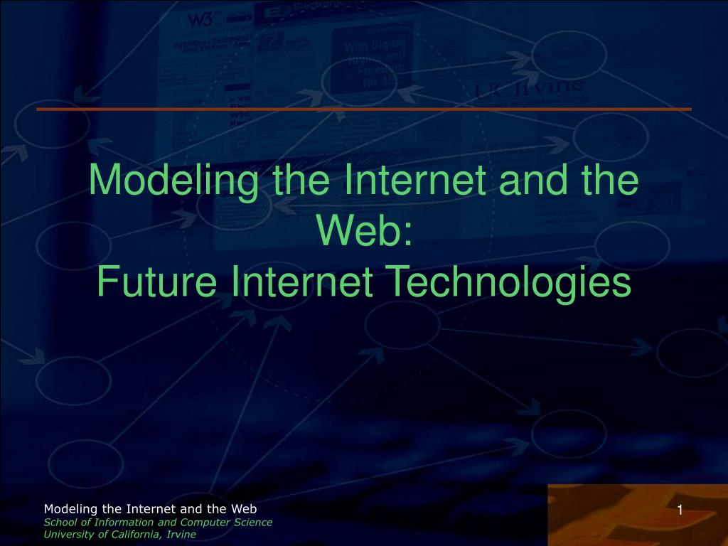 modeling the internet and the web future internet technologies l.