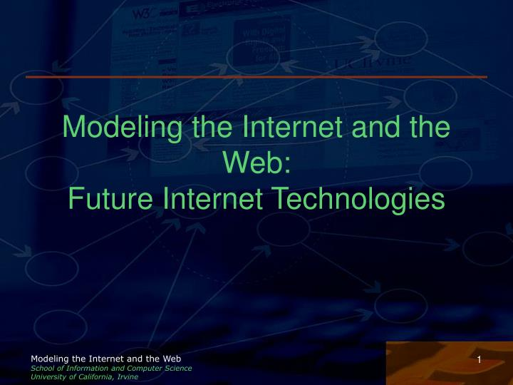 Modeling the internet and the web future internet technologies