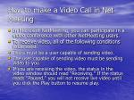 how to make a video call in net meeting