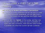 how to make a video call in net meeting42