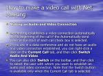 how to make a video call with net meeting33