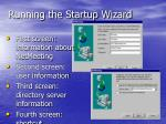 running the startup wizard