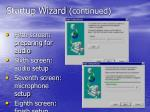 startup wizard continued