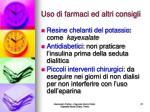 uso di farmaci ed altri consigli21